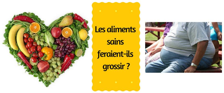 Les aliments sains feraient-ils grossir ?