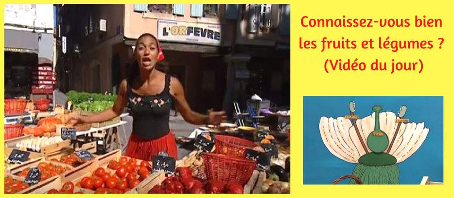 Connaissez-vous bien les fruits et légumes ? (Vidéo)