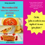 Sortie de «Mes recettes d'été, saines, bios, végétariennes et gourmandes (Série 1)» : mon nouveau livre !