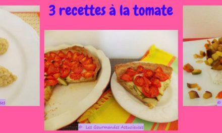 3 recettes aux tomates (Recettes à la Une)