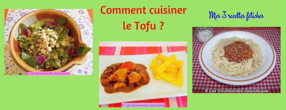Comment cuisiner le Tofu ? Mes 3 recettes fétiches (Recettes à la Une)