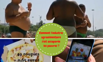 Comment l'industrie agroalimentaire s'est accaparée les pauvres ? (Vidéo)
