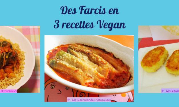 Des Farcis en 3 recettes Vegan (Recettes à la Une !)