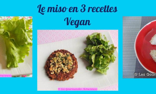 Le miso en 3 recettes Vegan (Recettes à la une)