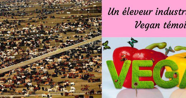 Veganisme : un éleveur industriel devenu Vegan témoigne (Vidéo)