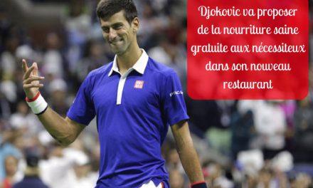 Djokovic va proposer de la nourriture saine gratuite aux nécessiteux dans son nouveau restaurant