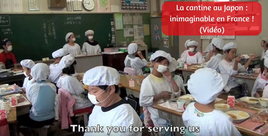 La cantine au Japon : inimaginable en France ! (Vidéo)