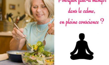 Pourquoi faut-il manger dans le calme, en pleine conscience ?