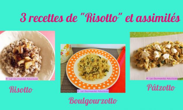 """3 recettes de """"Risotto"""" et assimilés (Recettes à la Une)"""