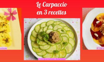 Le Carpaccio en 3 recettes