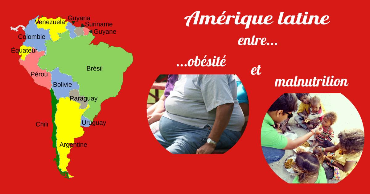 Amérique latine : entre obésité et malnutrition