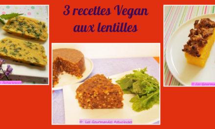 3 recettes Vegan aux lentilles (Recettes à la Une)
