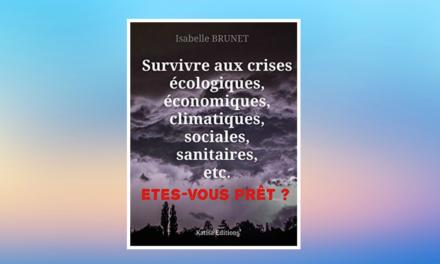 Comment survivre facilement à une crise ?