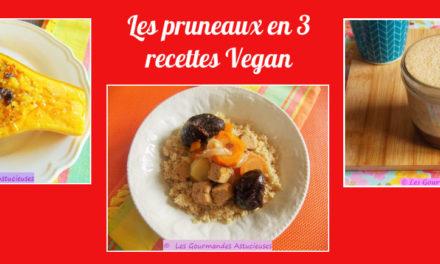 Les pruneaux en 3 recettes Vegan