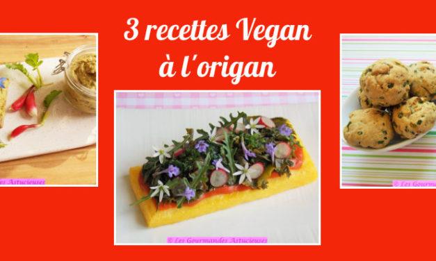 L'origan en 3 recettes Vegan