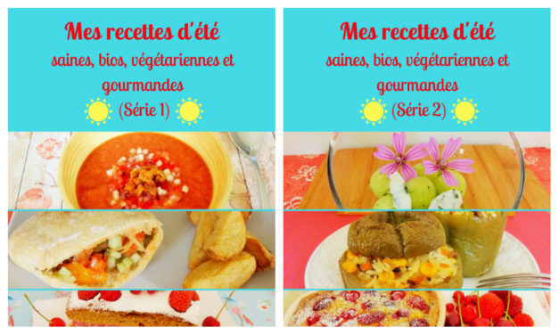 Des menus végétariens complets pour cet été, ça vous dit ?