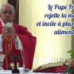 Le Pape François rejette la malbouffe et invite à plus de sobriété alimentaire