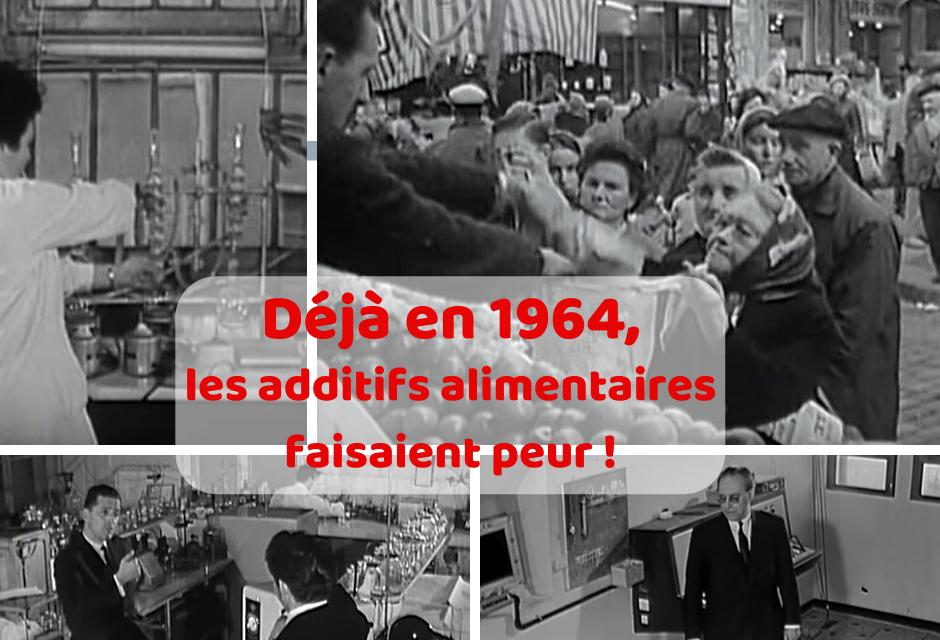 Déjà en 1964 (!), les additifs alimentaires faisaient peur ! (Vidéo)