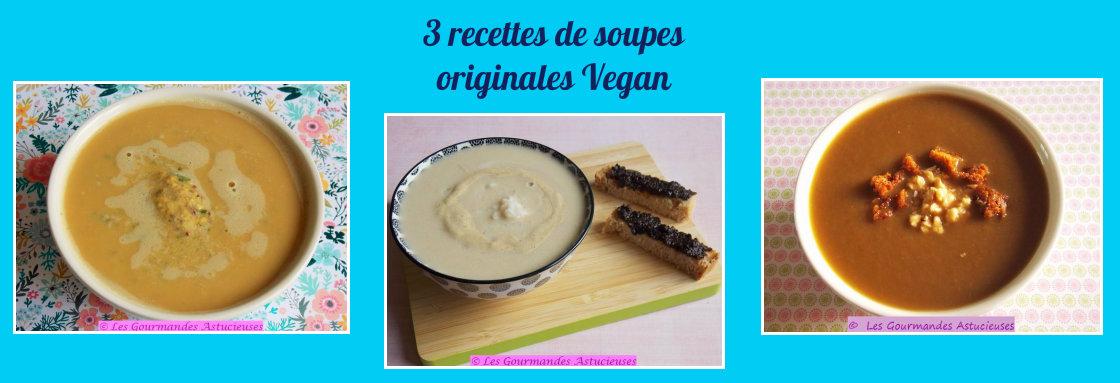 3 recettes de soupes originales Vegan